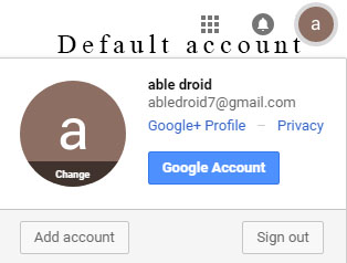 Google Default account