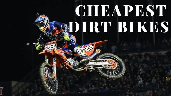 What is the Cheapest Dirt Bike? (New Or Used)
